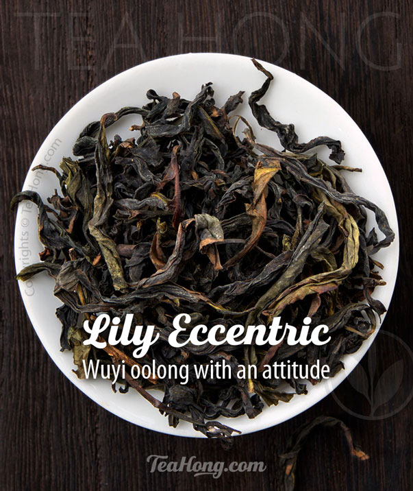 Lily Eccentric - a Wuyi oolong known also by its Chinese name, Qi Lan
